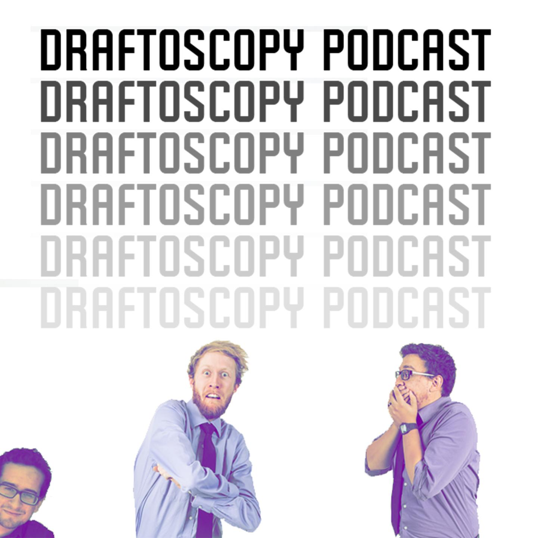 Draftoscopy Podcast